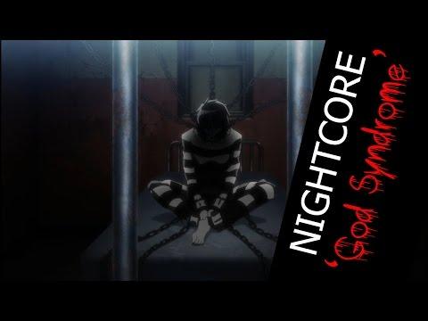 Nightcore - God Syndrome