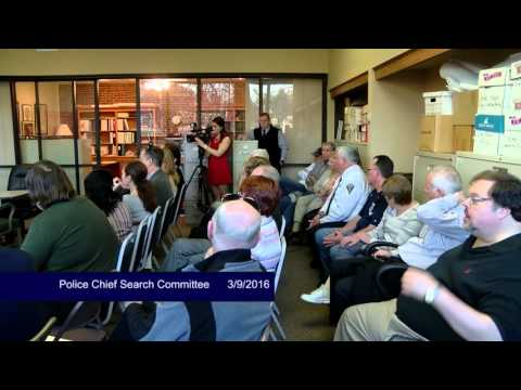 Police Chief Search Committee,  March 9