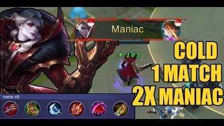 MANIAC 2X DALAM 1 MATCH!?   Cold Top Global Alucard