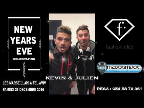 Fashion Club Tel Aviv & Maxximixx Radio Sam 31 Dec 16 ( Les Marseillais W9 )