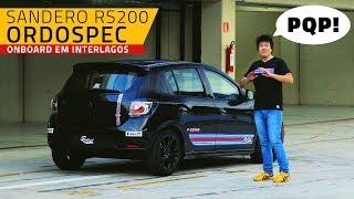 Sandero Rs / Rs200 Ordospec: 2:02,5 Em Interlagos No Shakedown (On Board)!