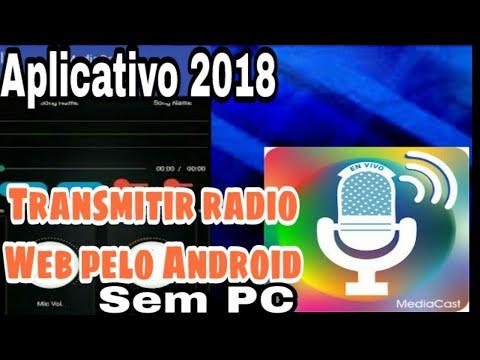 Novo Aplicativo Android Para Transmitir Rádio Web Pelo Celular, Método 2018.