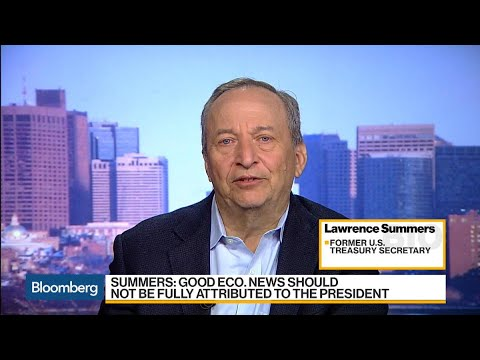 Larry Summers on The Global Economy, Trump's Policies