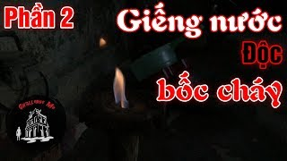 The Toxic Burning Well In Quang Tri | Exploring Haunted Places Ep. 39 - Part 2