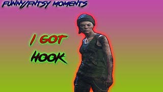 dead by daylight funny/fntsy moments i got hook