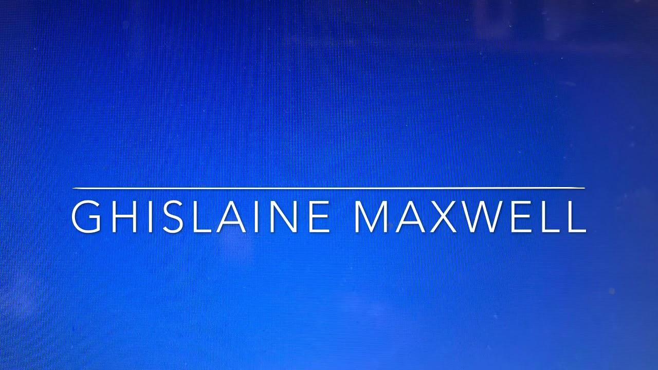 How to pronounce Ghislaine Maxwell