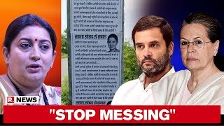 Smriti Irani Hits Out At Congress Over Missing Posters In Amethi; Questions Sonia Gandhi