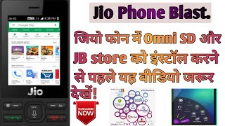 Don't install omni SD and JB store jio phone/Real truth