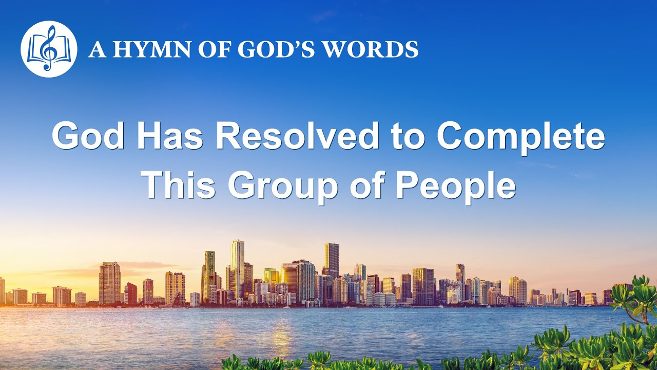 """English Christian Song   """"God Has Resolved to Complete This Group of People"""""""