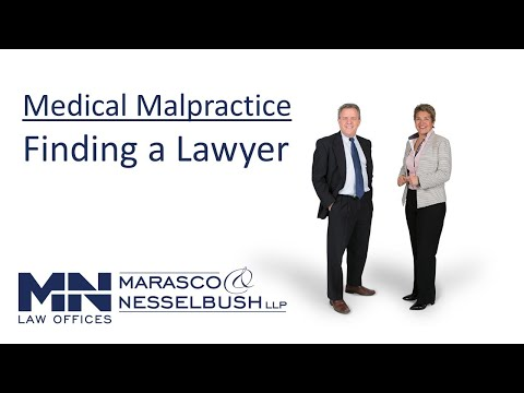 Selecting a Medical Malpractice Law Firm - Marasco & Nesselbush, LLP