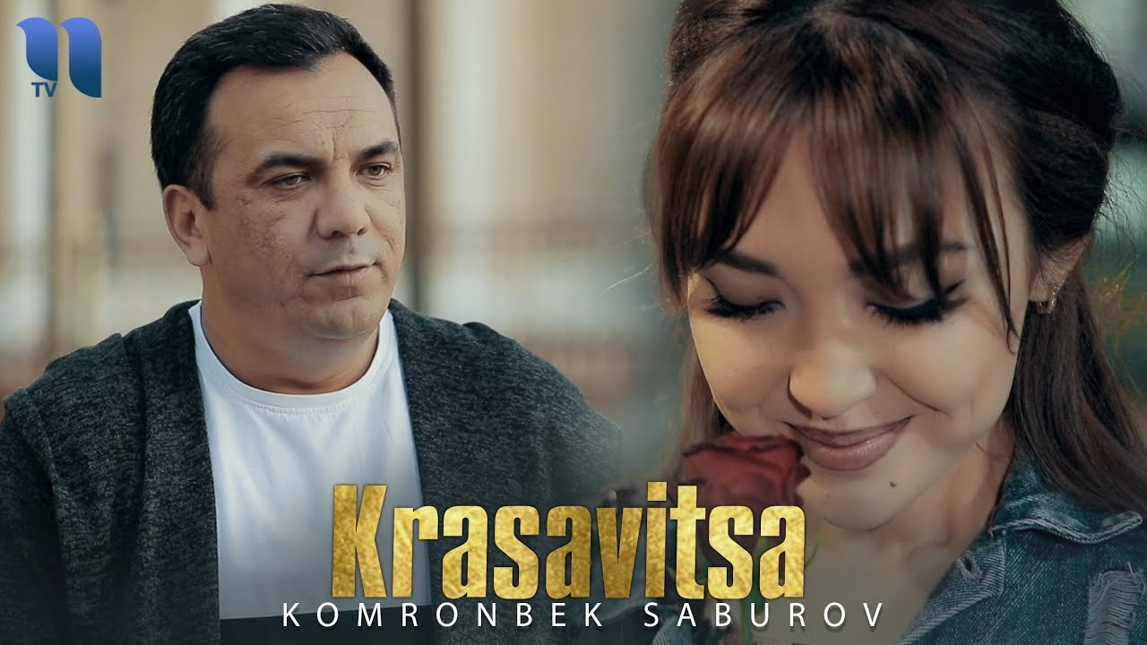 Komronbek Soburov - Krasavitsa   Комронбек Собуров - Красавица