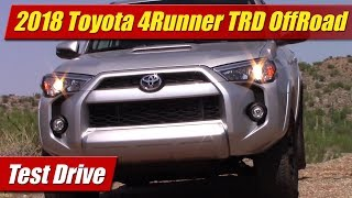 2018 Toyota 4Runner TRD OffRoad: Test Drive