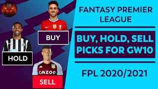 FPL: GAMEWEEK 10 BUY, HOLD, SELL! | VARDY IS HAVING A PARTY! | FANTASY PREMIER LEAGUE TIPS 2020/21