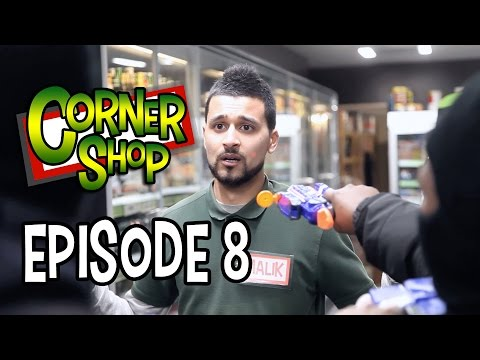 "CORNER SHOP | EPISODE 8 - ""We Have Bigger Concerns"" [1080p HD]"