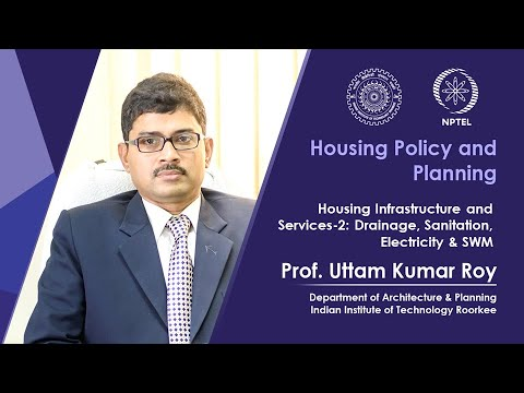 Housing Infrastructure and Services-2: Drainage, Sanitation, Electricity & SWM