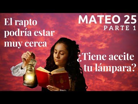Mateo 25 - parte 1 - El rapto podría estar cerca, ¿estás preparado? - Parábola de las 10 vírgenes