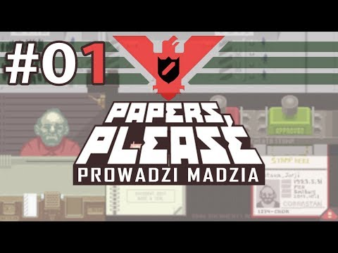 Papers, please #01 - Witamy w Arstoczce!