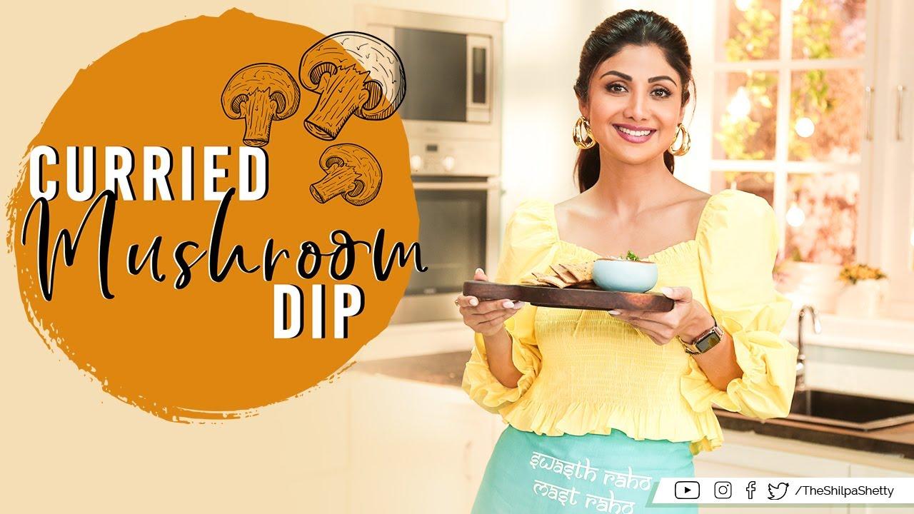 Curried Mushroom Dip | Shilpa Shetty Kundra | Healthy Recipes | The Art Of Loving Food