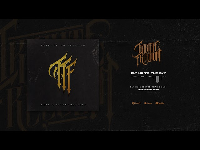 Tribute To Freedom - Fly Up To The Sky