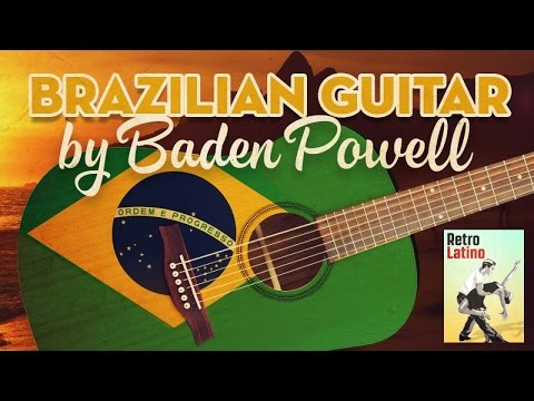 Brazilian Guitar by Baden Powell