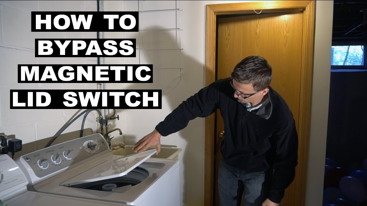 how to bypass magnetic lid switch on ge washer [ 1280 x 720 Pixel ]