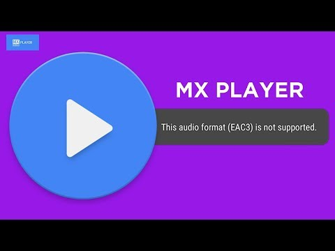 MX Player EAC3 Audio Format Not Supported FIX