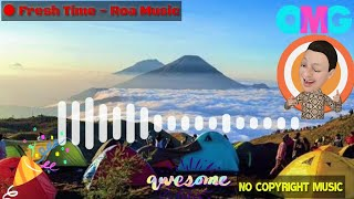 Fresh Time - Roa Music   No Copyright Music