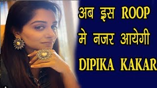 Dipika Kakar New Look Revealed For Upcoming Project | EXCLUSIVE