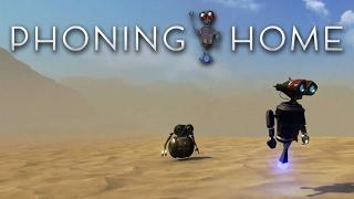 PHONING HOME ВЫЖИВАНИЕ ЗА РОБОТА ИЛИ СИМУЛЯТОР WALL-E Взгляд изнутри