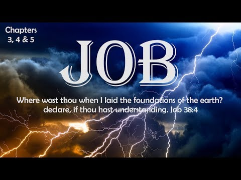 Job chapters 3, 4 & 5 Bible Study