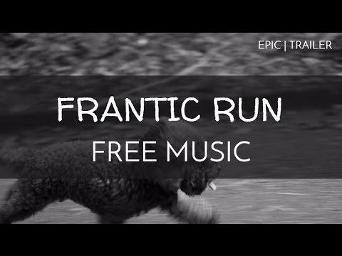 Suspense Epic Background Music - \u0027Frantic Run\u0027 - YouTube