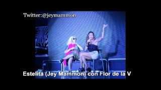 Estelita (Jey Mammon) con Flor de la V