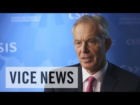 Tony Blair and Countering Violent Extremism: The VICE News Interview
