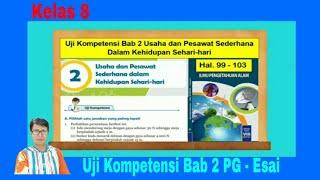 Uji Kompetensi Ipa Kelas 8 Bab 2 Usaha Dan Pesawat Sederhana Dalam Kehidupan Sehari Hari Hal 99 103 Youtube