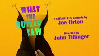 What the Butler Saw | Video Preview