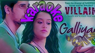 Teri Galiyan karaoke song whit lyrics ek (villain)