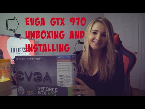 EVGA GTX 970 Graphics Card: Unboxing + Installing