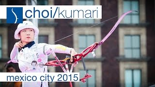 Choi v Kumari – Recurve Women's Gold Final | Mexico City 2015