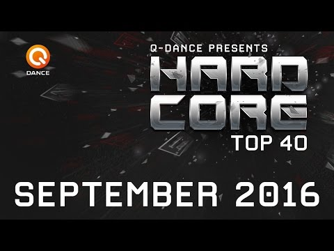 September 2016 | Q-dance Presents Hardcore Top 40