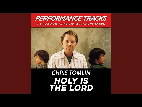 Holy Is The Lord (Performance Track In Key Of Bb With Background Vocals)