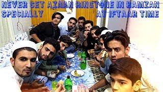 Never set Azaan ringtone in Ramzan | specially at Iftaar time | by Zalmi Vinez