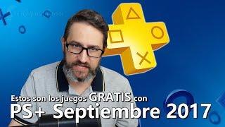 Estos son los juegos GRATIS con PS Plus de Septiembre 2017