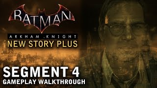 Batman - Arkham Knight - New Story Plus: Segment 4 (PS4)