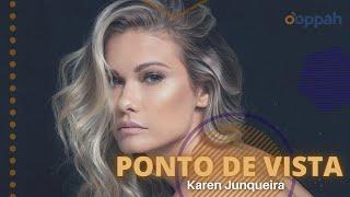PONTO DE VISTA - Karen Junqueira   Ooppah PLAY