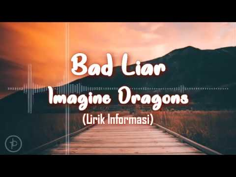 imagine-dragon---bad-liar-(lirik-dan-arti-|-terjemahan)