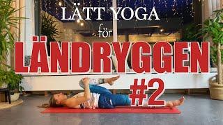 Nybörjarvänlig yoga för ländryggen, del 2