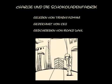 let's-read-charlie-und-die-schokoladenfabrik-[kapitel-1-&-2]