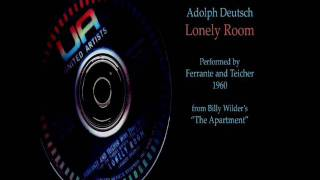 Lonely Room (from THE APARTMENT)  Adolph Deutsch
