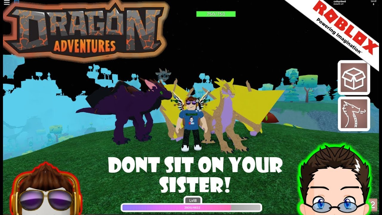 Roblox Dragon Adventures Stop Sitting On Your Sister Youtube