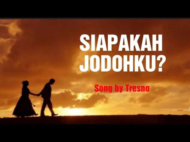 Lagu paling galau terbaru-Siapakah jodohku (Official audio)